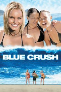 "Poster for the movie ""Blue Crush"""