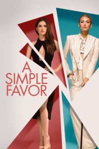 "Poster for the movie ""A Simple Favor"""