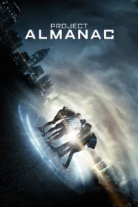 """Poster for the movie """"Project Almanac"""""""