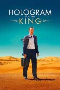 "Poster for the movie ""A Hologram for the King"""