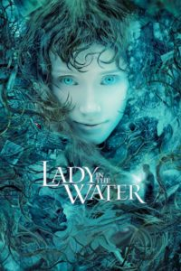 """Poster for the movie """"Lady in the Water"""""""