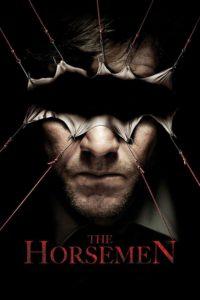 """Poster for the movie """"Horsemen"""""""