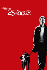 "Poster for the movie ""25th Hour"""