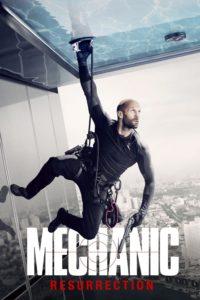 "Poster for the movie ""Mechanic: Resurrection"""