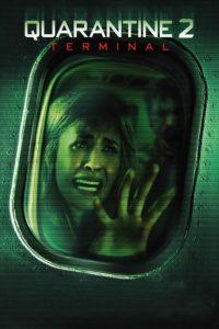 "Poster for the movie ""Quarantine 2: Terminal"""