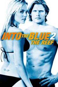 """Poster for the movie """"Into the Blue 2: The Reef"""""""
