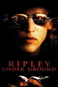 """Poster for the movie """"Ripley Under Ground"""""""