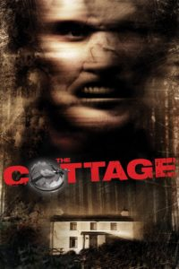 "Poster for the movie ""The Cottage"""