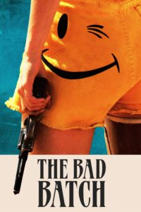 "Poster for the movie ""The Bad Batch"""