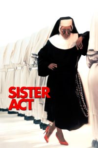 "Poster for the movie ""Sister Act"""