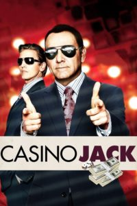 "Poster for the movie ""Casino Jack"""