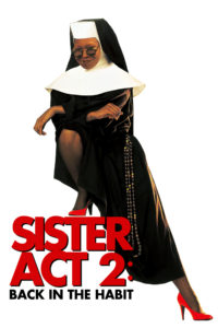 "Poster for the movie ""Sister Act 2: Back in the Habit"""