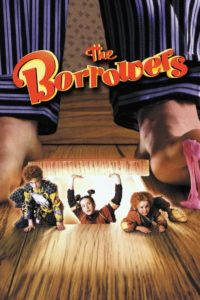 "Poster for the movie ""The Borrowers"""