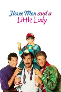 "Poster for the movie ""3 Men and a Little Lady"""