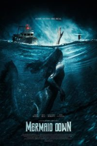 """Poster for the movie """"Mermaid Down"""""""