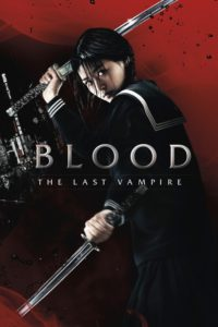 """Poster for the movie """"Blood: The Last Vampire"""""""