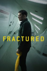 """Poster for the movie """"Fractured"""""""