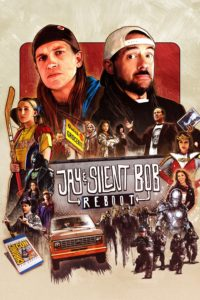 """Poster for the movie """"Jay and Silent Bob Reboot"""""""