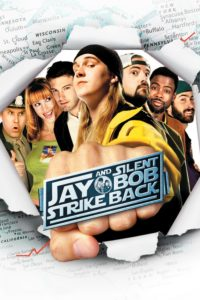 """Poster for the movie """"Jay and Silent Bob Strike Back"""""""