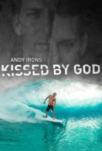 """Poster for the movie """"Andy Irons: Kissed by God"""""""