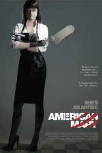 "Poster for the movie ""American Mary"""