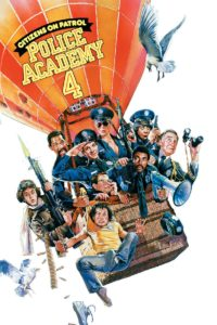 """Poster for the movie """"Police Academy 4: Citizens on Patrol"""""""