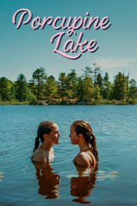 """Poster for the movie """"Porcupine Lake"""""""