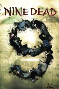 """Poster for the movie """"Nine Dead"""""""