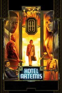 """Poster for the movie """"Hotel Artemis"""""""