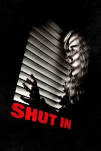 """Poster for the movie """"Shut In"""""""