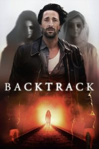 """Poster for the movie """"Backtrack"""""""