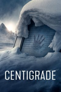 "Poster for the movie ""Centigrade"""