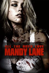 "Poster for the movie ""All the Boys Love Mandy Lane"""