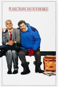 """Poster for the movie """"Planes, Trains and Automobiles"""""""