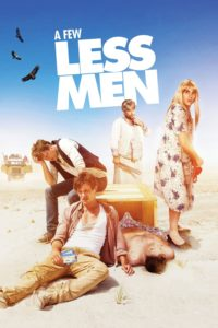 "Poster for the movie ""A Few Less Men"""