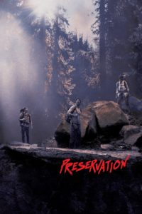 """Poster for the movie """"Preservation"""""""