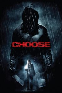 """Poster for the movie """"Choose"""""""