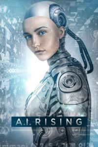 """Poster for the movie """"A.I. Rising"""""""