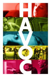 """Poster for the movie """"Havoc"""""""